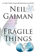 Cover of Fragile Things by Neil Gaiman